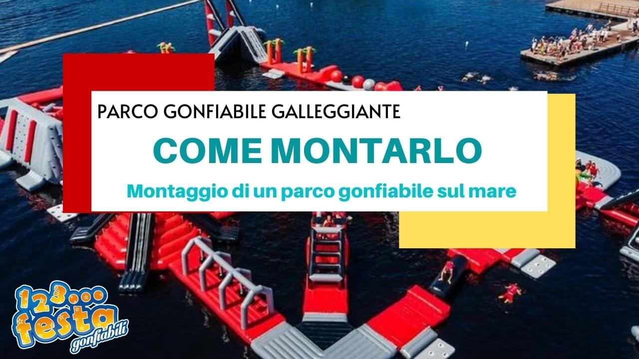 come montare e installare un parco gonfiabile galleggiante sul mare